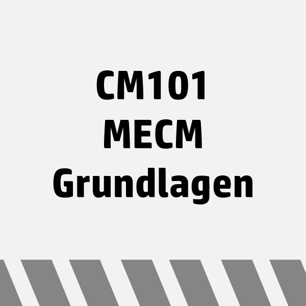 Configuration Manager Schulung